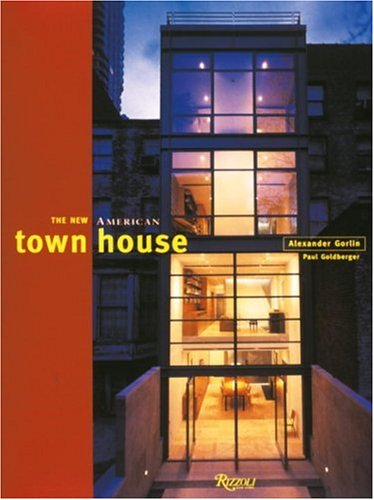 9780847821419: The New American Townhouse