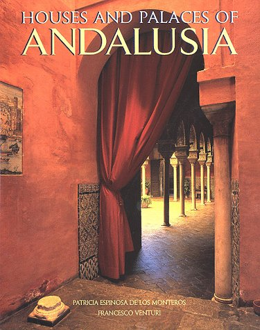 9780847821471: The Houses & Palaces of Andalusia
