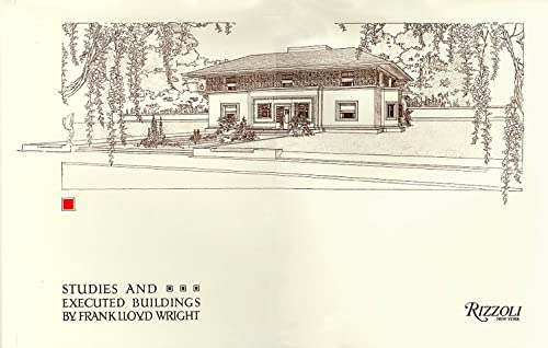 9780847821549: Studies and Executed Buildings by Frank Lloyd Wright: Lloyd Wright, Frank
