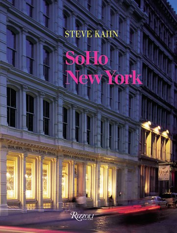 SoHo New York: Kahn, Steve