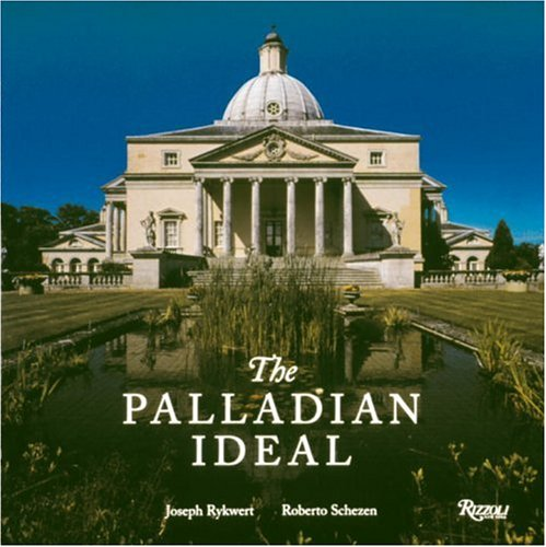 9780847821587: The Palladian Ideal
