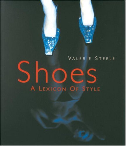 9780847821662: Shoes: A Lexicon of Style