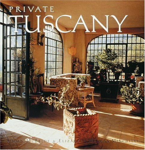 9780847821785: Private Tuscany