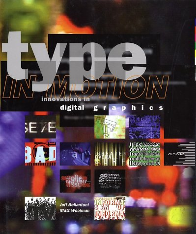 9780847821846: Type In Motion: Innovations in Digital Graphics