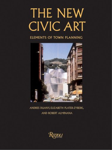 New Civic Art : Elements of Town Planning