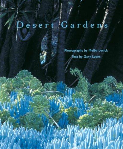 9780847821877: Desert Gardens