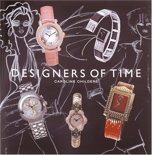 9780847821921: Designers of Time