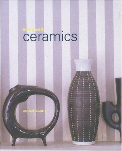 Living with Ceramics: Annabel Freyberg