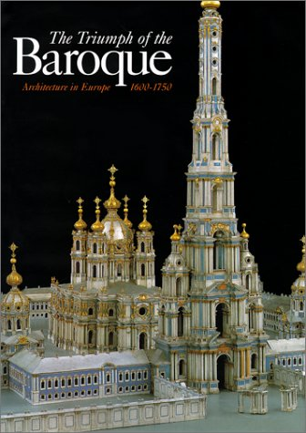 9780847822195: The Triumph of the Baroque: Architecture in Europe 1600-1750