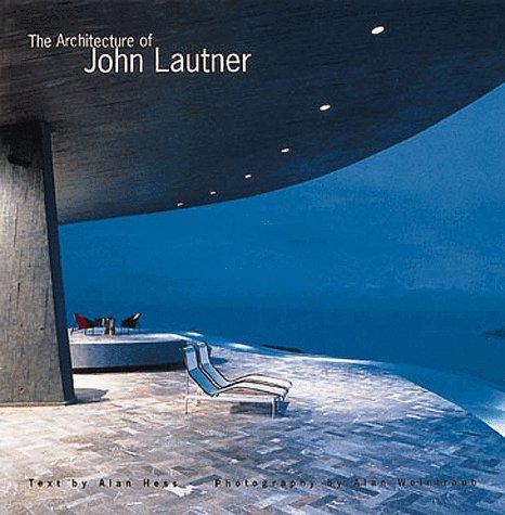 9780847822225: LAUTNER J, ARCHITECTURE OF [0]--->T& H: ()
