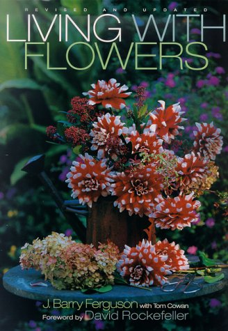 Living with Flowers: Revised and Updated