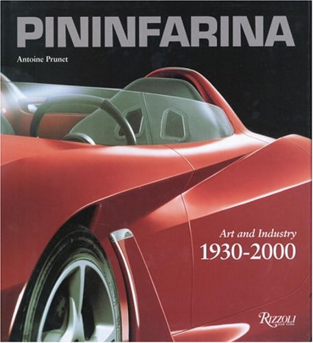 9780847822430: Pininfarina: Art and Industry 1930-2000