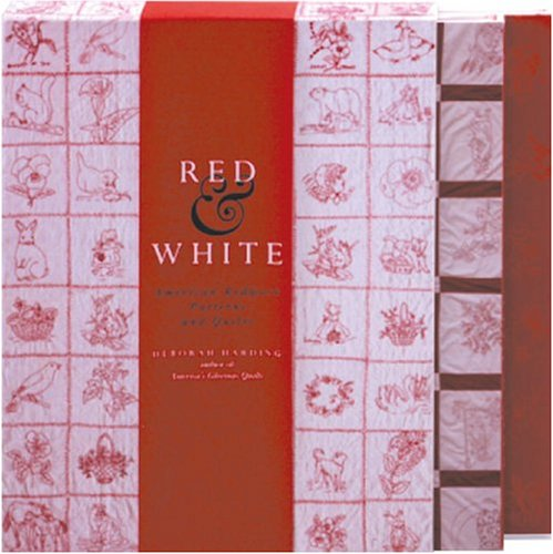 Red & White: American Redwork Quilts and Patterns