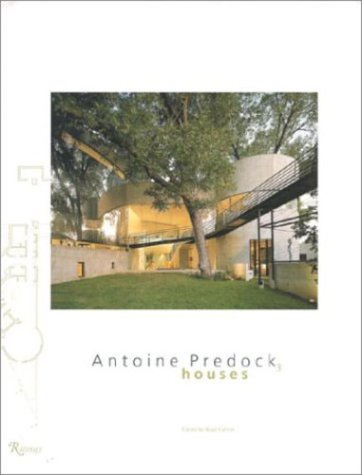 Antoine Predock: Houses [ILLUSTRATED]: Collins, Brad (Editor)