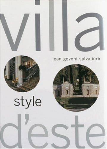 VILLA d'ESTE STYLE *: SALVADORE, Jean Govoni; HELLER, Joseph