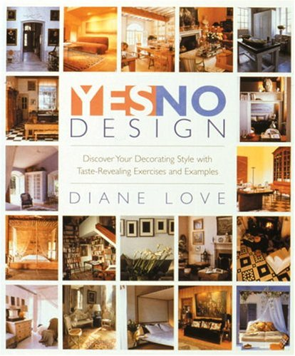 9780847823000: Yes/No Design: Discover Your Decorating Style With Taste-Revealing Exercises and Examples