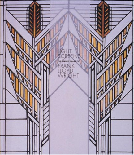 9780847823055: Light Screens: The Leaded Glass of Frank Lloyd Wright