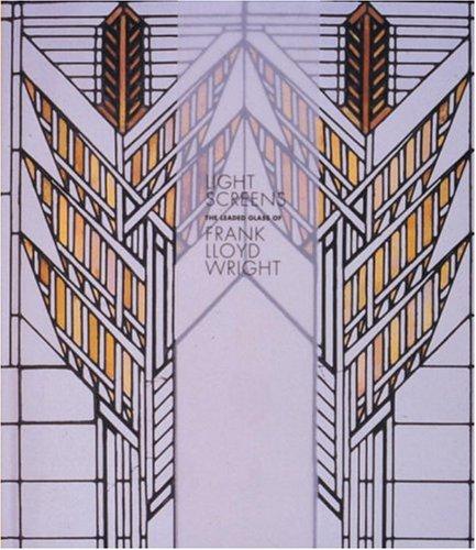 9780847823055: Light Screens: The Leaded Glass of Frank Lloyd Wright