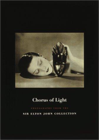 9780847823130: Chorus of Light: Photographs from the Sir Elton John Collection