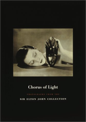 9780847823130: Chorus of Light: Photographs from the Sir Elton John Collection