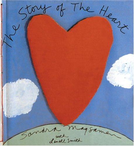 Story of the Heart: SANDRA MAGSAMEN, LINELL NASH SMITH