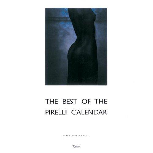 9780847823444: The Best of the Pirelli Calendar, 1964-2000