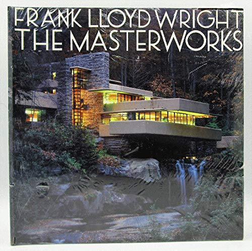 9780847823550: Frank Lloyd Wright: The Masterworks