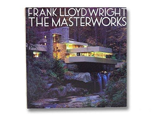 9780847823550: Frank Lloyd Wright: The Masterworks