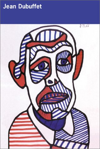9780847823727: Jean Dubuffet: Works Writings & Interviews