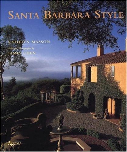 9780847823741: Santa Barbara Style