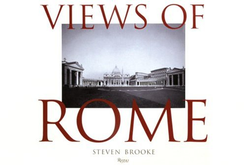 Views of Rome: Brooke, Steven; Wescoat,