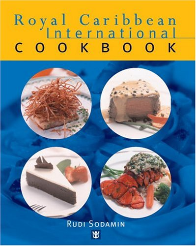 9780847823826: Royal Caribbean International Cookbook