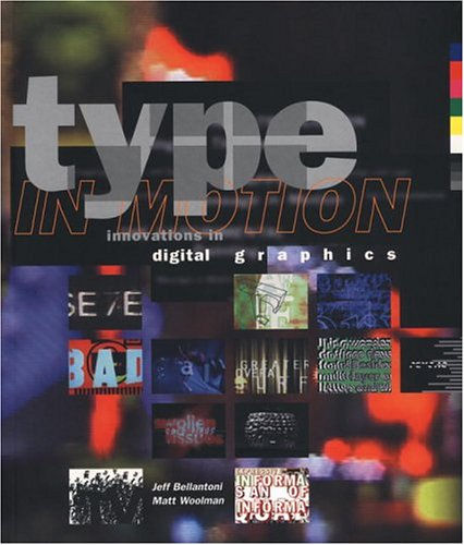 9780847823871: Type in Motion: Innovations in Digital Graphics