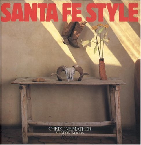 9780847823888: Santa Fe Style (Skira Library of Architecture)