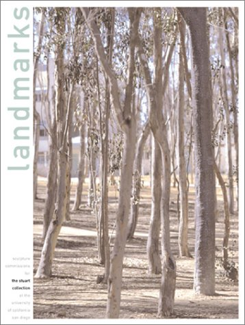 9780847823994: Landmarks: Sculpture Commissions for the Stuart Collection, University of CA, San Diego