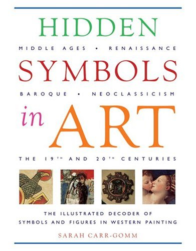 Hidden Symbols in Art: Carr-Gomm, Sarah