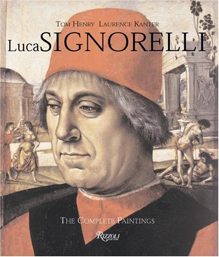 9780847824212: Luca Signorelli: The Complete Paintings