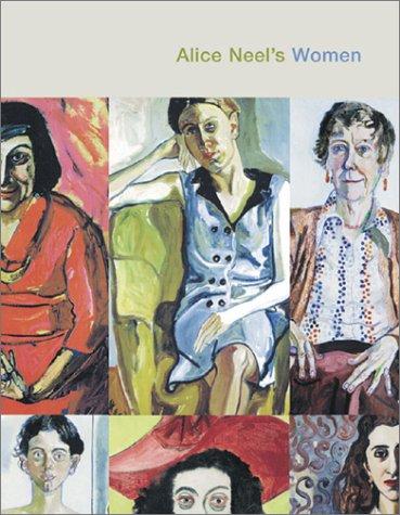 9780847824342: Alice Neel's Women