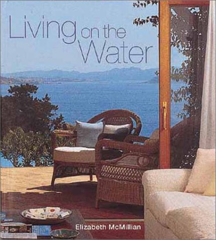9780847824458: Living on the Water