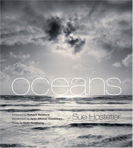 Oceans (0847824594) by Sue Hostetler; Robert Redford; Cousteau, Jean-Michel; Goldberg, Vicki
