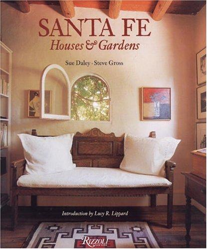 9780847824755: Santa Fe: Houses and Gardens