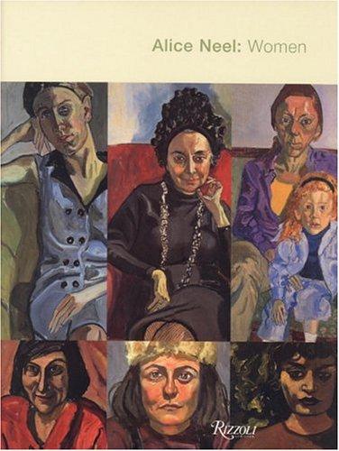9780847824809: Alice Neel's Women