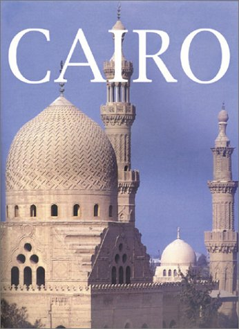 9780847825004: Cairo: An Illustrated History