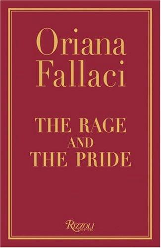 THE RAGE AND THE PRIDE. (La Rabbia: Fallaci, Oriana