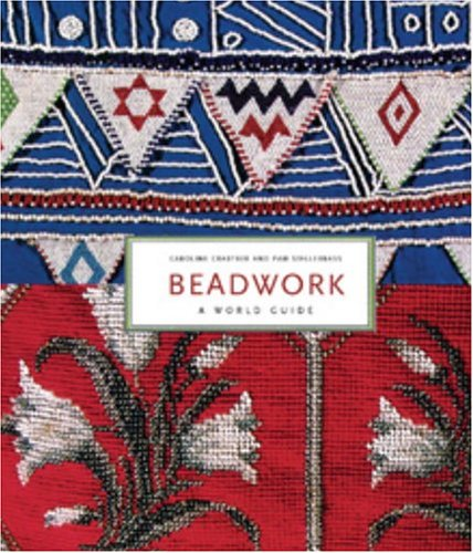 9780847825134: Beadwork: A World Guide
