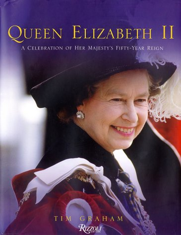 Queen Elizabeth II: A Celebration of Her Majesty's Fifty-Year Reign