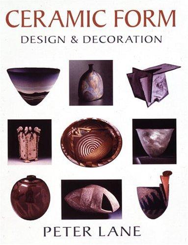 9780847825202: Ceramic Form: Design and Decoration