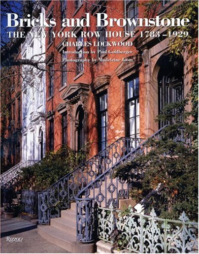 9780847825226: Bricks and Brownstone: The New York Row House 1783-1929 (Classical America Series in Art and Architecture)