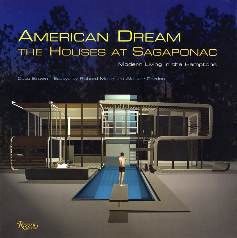9780847825394: American Dream: The Houses at Sagaponac