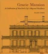 9780847825622: Gracie Mansion: A Celebration of New York City's Mayoral Residence